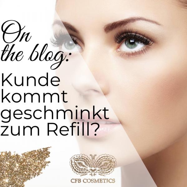 Insta-CFB-Blog-Kunde-kommt-geschminkt-zum-Refill_