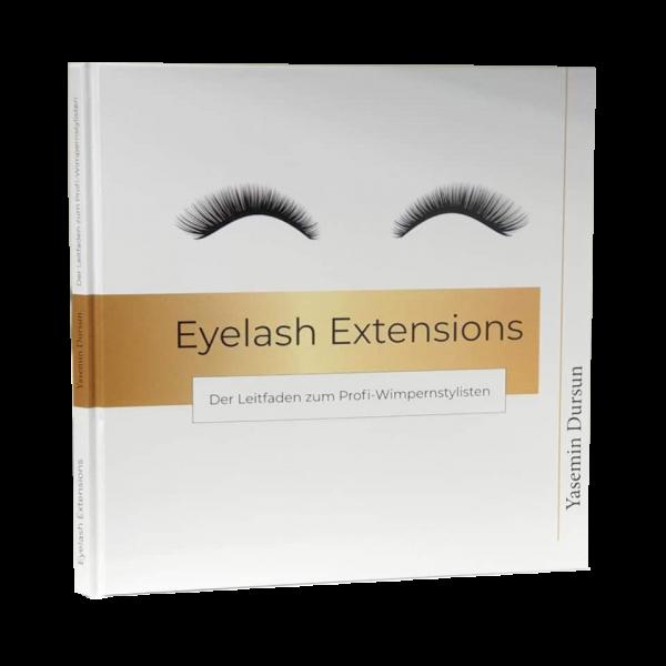 """Buch """"Eyelash Extensions - Der Leitfaden zum Profi-Wimpernstylisten"""""""