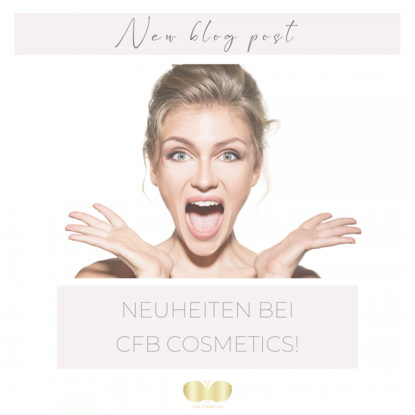 Insta-CFB-Blog-Neuheiten-bei-CFB-Cosmetics-2